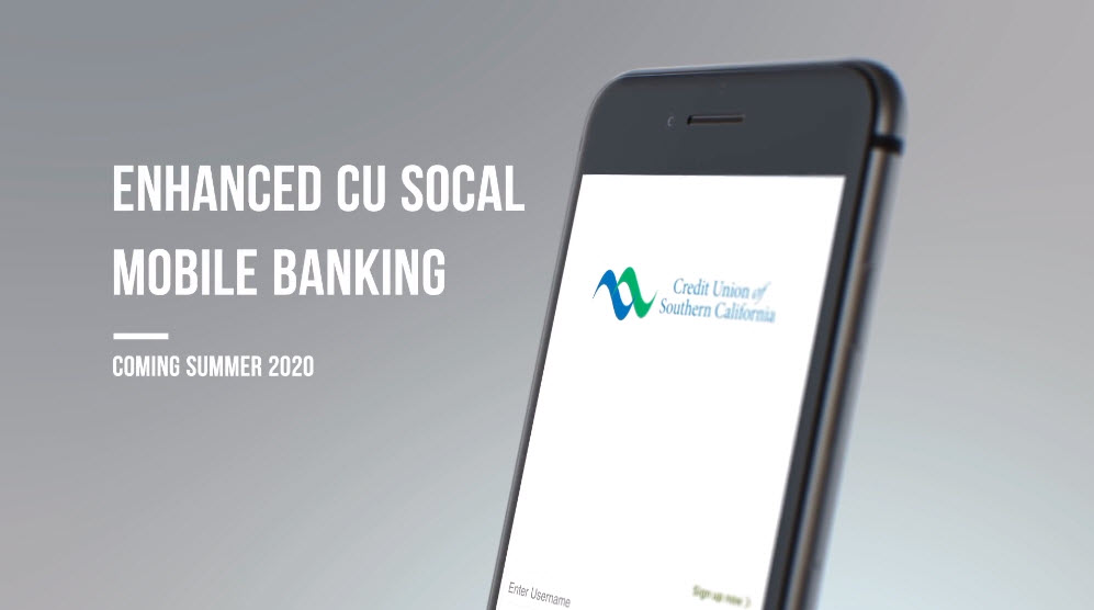Learn about our enhanced Mobile Banking app coming summer 2020.