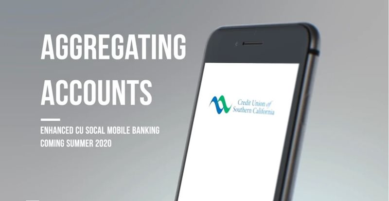 Learn how to aggregate your accounts on CU SoCal's new Mobile Banking.