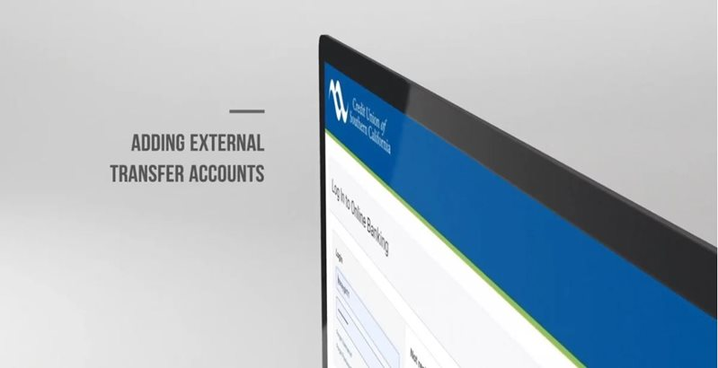 Learn how to adding external transfer accounts desktop on CU SoCal's new Online Banking.