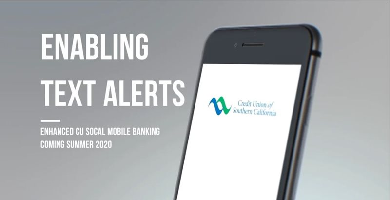 Learn how to enabling text alerts on CU SoCal's new Online Banking.