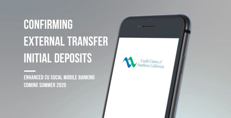 Learn how to confirming external transfer initial deposits mobile on CU SoCal's new Online Banking.