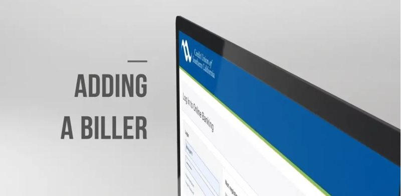 Learn how to adding a biller desktop on CU SoCal's new Online Banking.